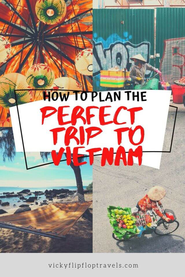 Travel to Vietnam: How to Plan the Perfect Trip