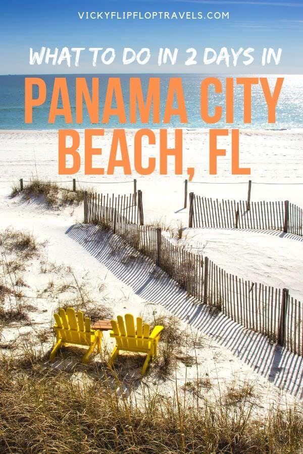 How To Spend 2 Days In Panama City Beach Fl Vickyflipfloptravels
