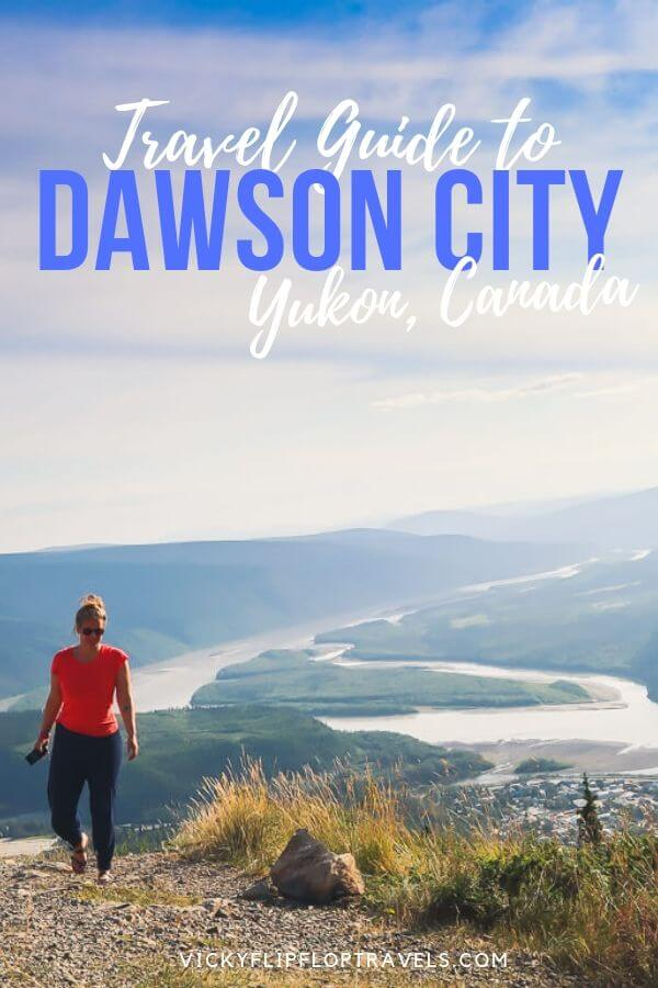 Guide to Dawson City