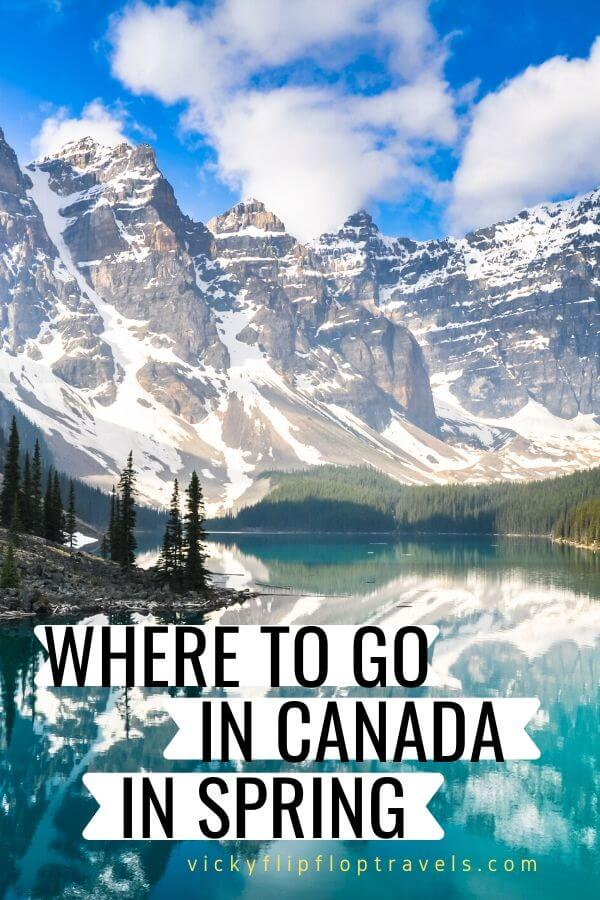 where to go in canada in spring