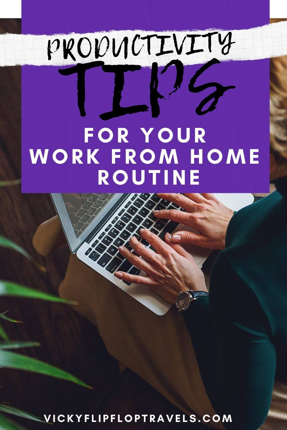 work from home routine