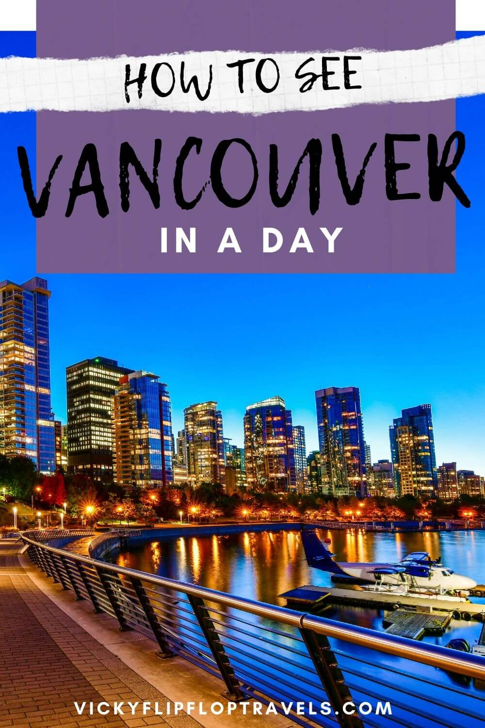 vancouver for 24 hours
