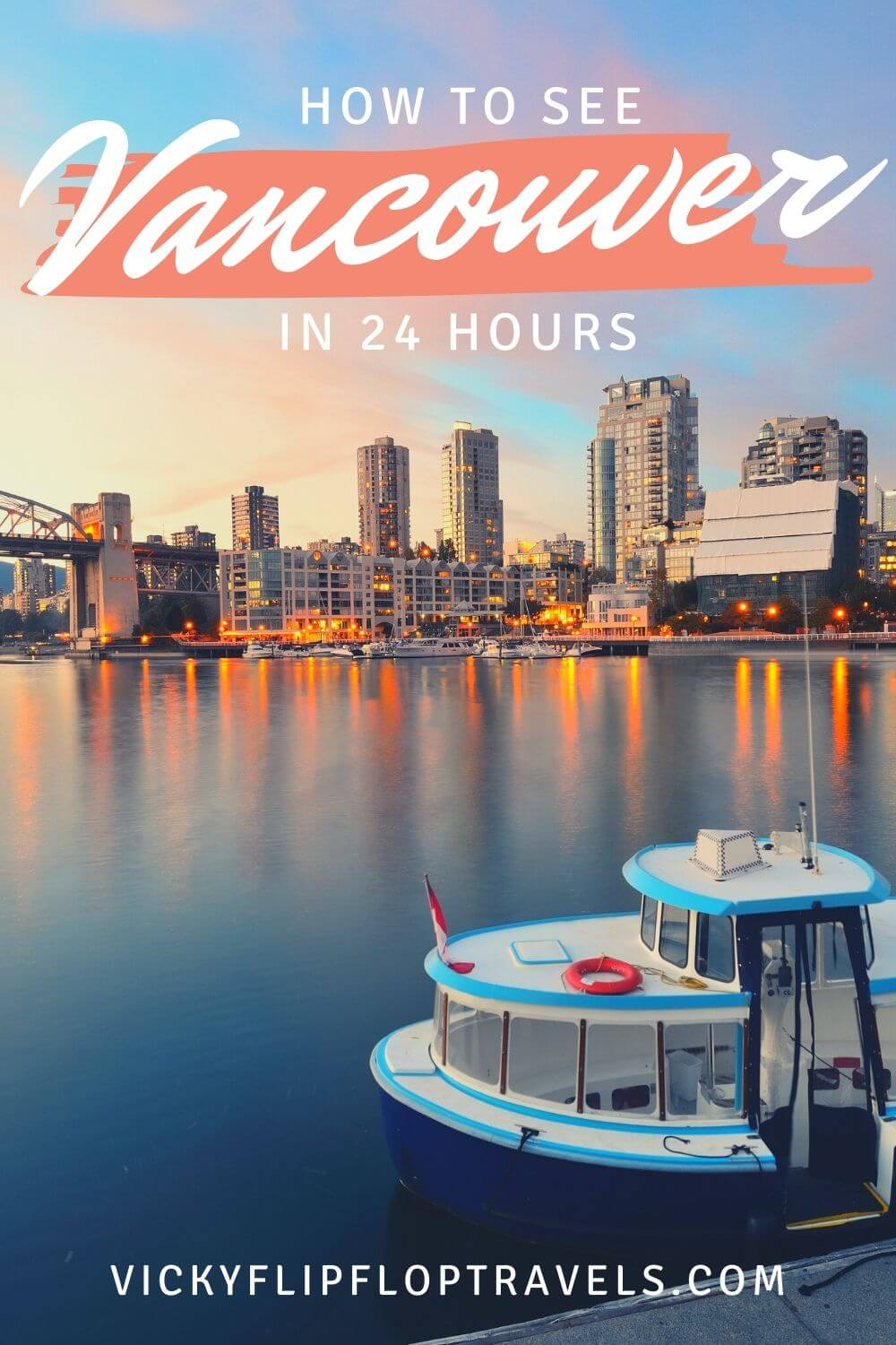 HOW TO SEE VANCOUVER IN A DAY