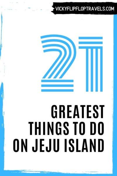WHAT TO DO ON JEJU ISLAND