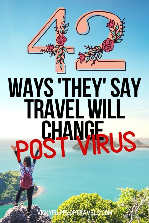 travel will change after virus