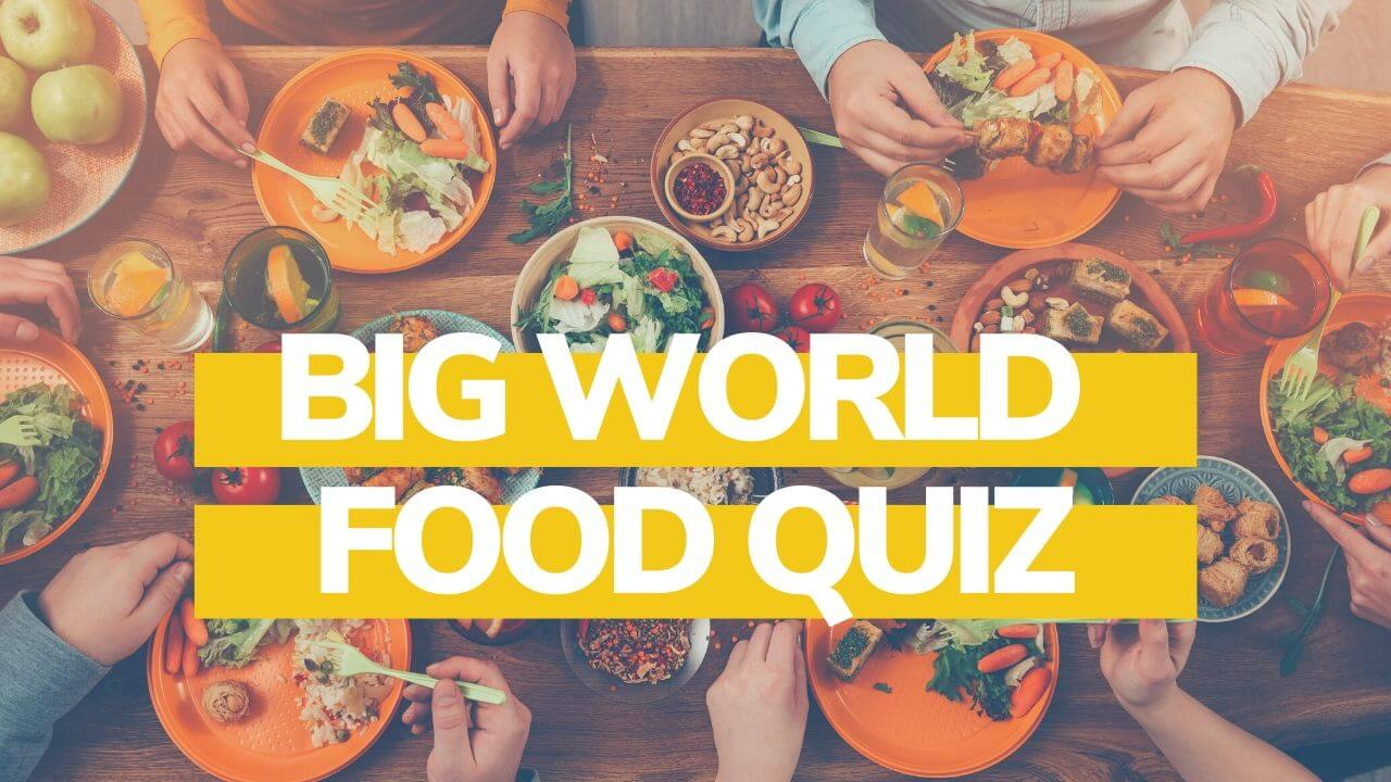 world food quiz questions