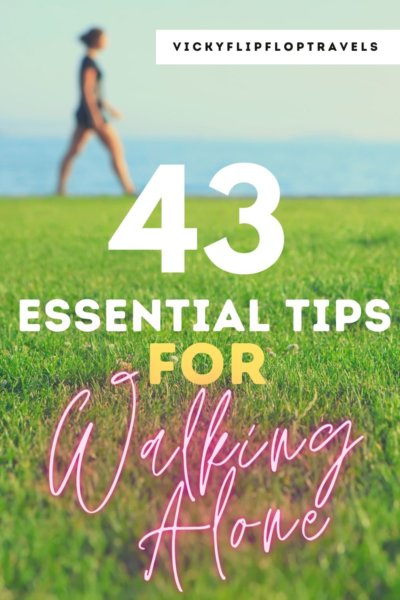 top tips for walking alone